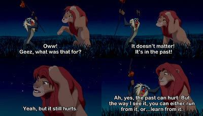 """The Lion King, """"It doesn't matter! It's in the past ..."""