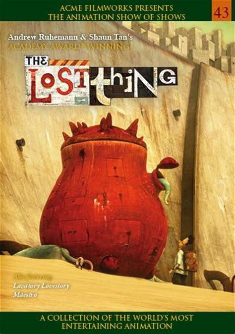 The Lost Thing – Animation Show of Shows