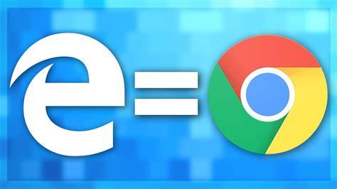 The New Microsoft Edge = Chrome!   YouTube