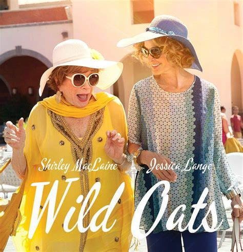 The Official WILD OATS Thread  MacLaine, Lange and Moore ...