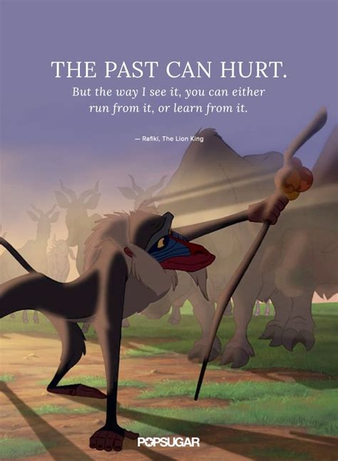 The past can hurt.   Best Disney Quotes   POPSUGAR Smart ...