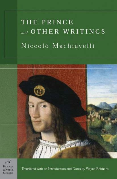 The Prince and Other Writings  Barnes & Noble Classics ...
