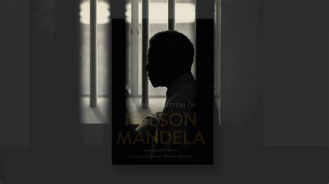 The Prison Letters of Nelson Mandela   YouTube