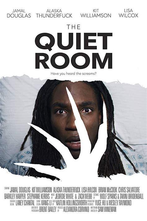 The Quiet Room  C   2018    FilmAffinity