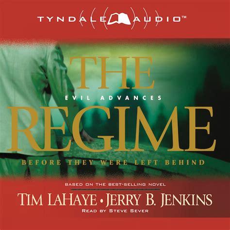 The Regime by Tim LaHaye & Jerry B. Jenkins Audiobook ...