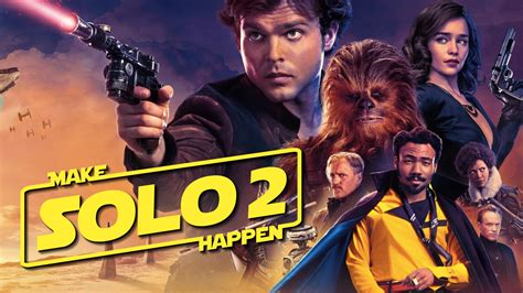 The Resistance Broadcast   Why  Solo  Deserves a Sequel ...