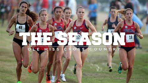 The Season: Ole Miss Cross Country   Runnin  Down A Dream ...