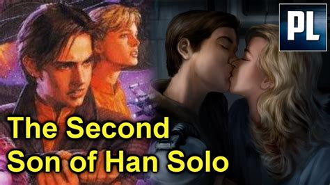 THE SECOND SON OF HAN SOLO! Yep, the SECOND one! In short ...