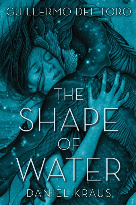 The Shape of Water   Guillermo del Toro   Macmillan