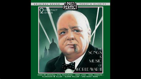 The Songs & Music Of WW II  Past Perfect  [Full Album ...