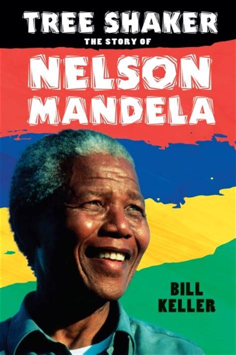 The Store   Tree Shaker: The Story of Nelson Mandela   Book