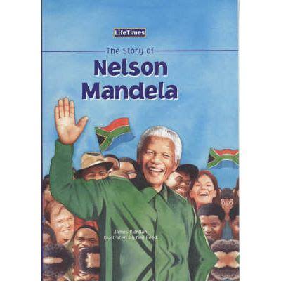 The Story of Nelson Mandela : James Riordan, Neil Reed ...