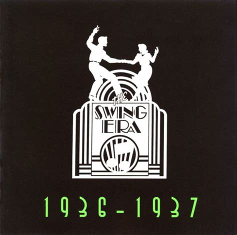 The Swing Era 1936 1937  CD, Compilation, Reissue  | Discogs