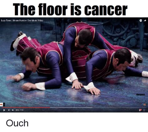 The Tloor Is Cancer Lazy Town We Are Number One Music ...