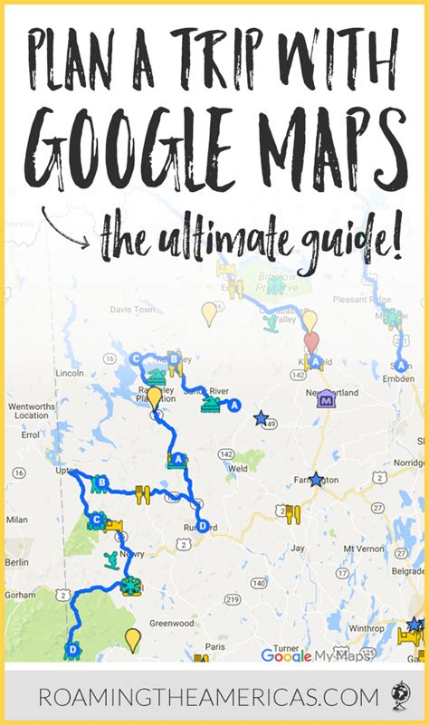 The Ultimate Guide to Using Google My Maps to Plan a Trip ...