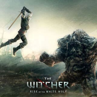 The Witcher: Rise of the White Wolf | Witcher Wiki ...