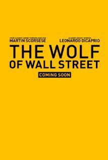 The Wolf of Wall Street  2013  Based on the true story of ...