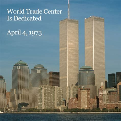 The world trade center s twin towers opened on this date ...