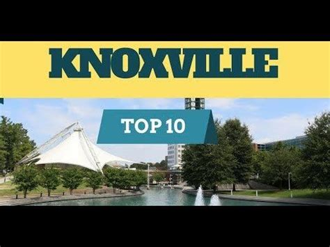 Things to Do in KNOXVILLE, TN! Top 10 Attractions To Visit ...