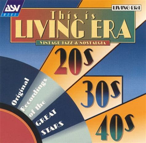 This Is Living Era: Vintage Jazz & Nostalgia 20 s 30 s 40 ...