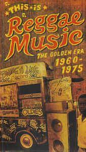 This Is Reggae Music   The Golden Era 1960   1975  2005 ...