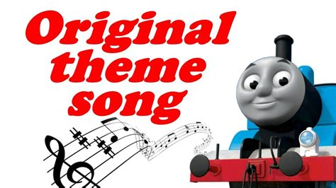 Thomas The Tank Engine & Friends Original Theme Song   YouTube