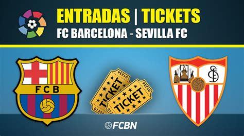 Tickets FC Barcelona Sevilla   LaLiga Santander 2019 2020