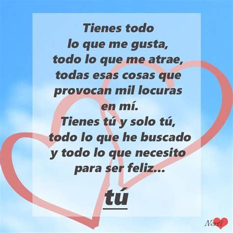Tienes todo lo que necesito: tú | Declaración de amor ...