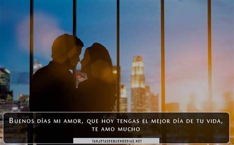 Tiernas Y Románticas Imágenes De Buenos Días Mi Amor
