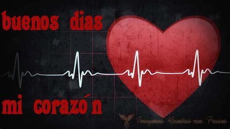 Tiernas Y Románticas Imágenes De Buenos Días Mi Corazón