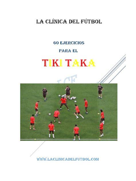 tiki taka  FUTBOL TOTAL    Defensor  Asociación de Fútbol ...