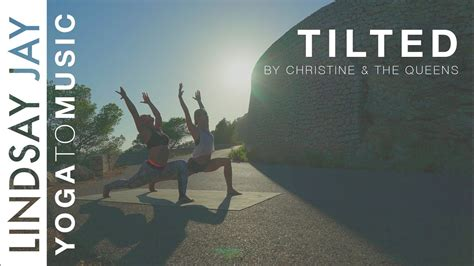 TILTED by Christine and The Queens | YOGA TO MUSIC   YouTube