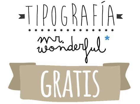 Tipografia Mr Wonderful Gratis para tus propios Diseños ...
