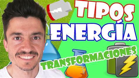 TIPOS de ENERGÍA para niños   YouTube
