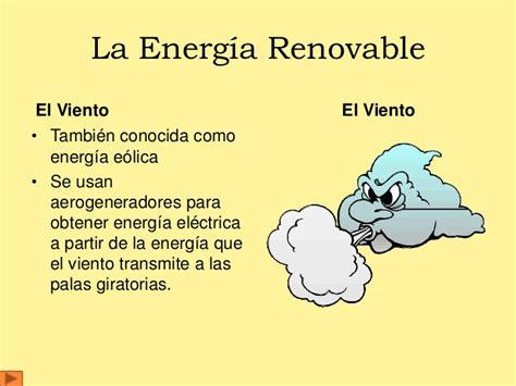 Tipos de engería renovable y no renovable