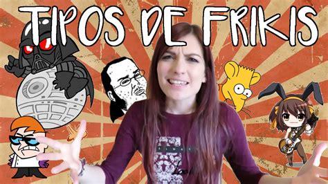 TIPOS DE FRIKIS | Cristinini   YouTube
