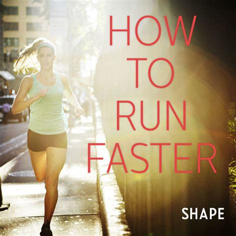 Tips For Running Fast: How To Increase Your Speed | Shape ...
