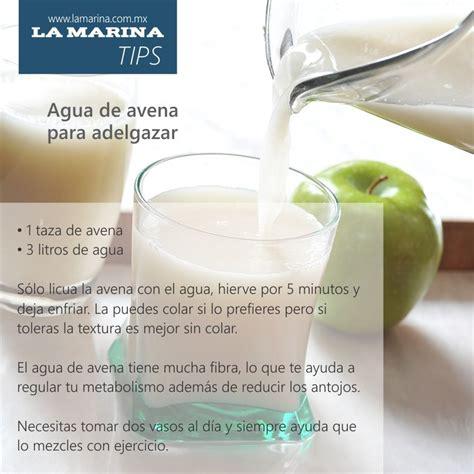 #Tips La Marina. Agua de avena para adelgazar. en 2019 ...