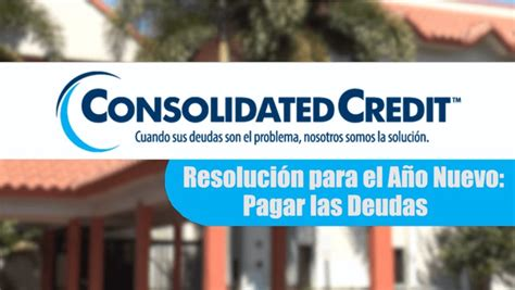 Tips Pagar las Deudas | Consolidated Credit
