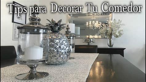 TIPS PARA DECORAR EL COMEDOR/IDEAS DE DECORACION /DIY ...