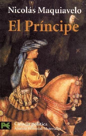 Título: El príncipe. Autor: Nicolás Maquiavelo. Género ...
