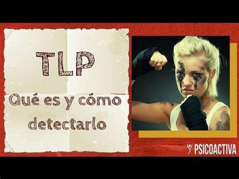 TLP  Trastorno Límite de la Personalidad . Qué es y cómo ...
