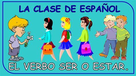 To Be Verb in Spanish / El Verbo Ser o Estar en español ...