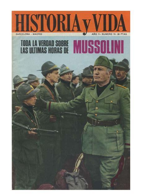 Toda la verdad sobre las últimas horas de Mussolini. Paolo ...