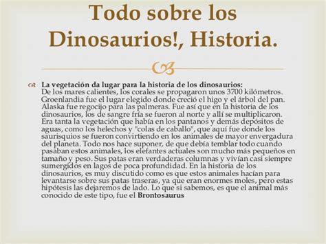 Todo sobre los dinosaurios!, historia