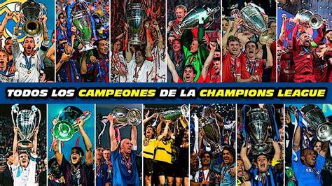Todos los CAMPEONES de la CHAMPIONS LEAGUE   1993 2019 ...