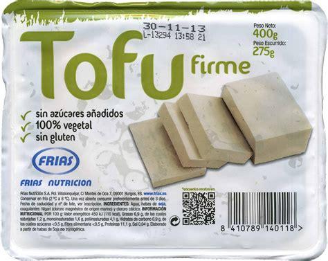 Tofu firme   Frías   400 g  neto , 275 g  escurrido