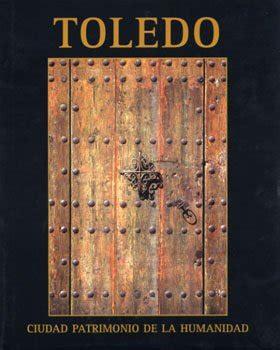 Toledo, ciudad patrimonio de la humanidad   Leyendas de Toledo