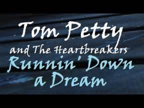 Tom Petty And The Heartbreakers · Runnin  Down A Dream ...
