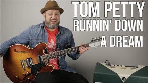 Tom Petty   Runnin  Down a Dream   Guitar Lesson   YouTube